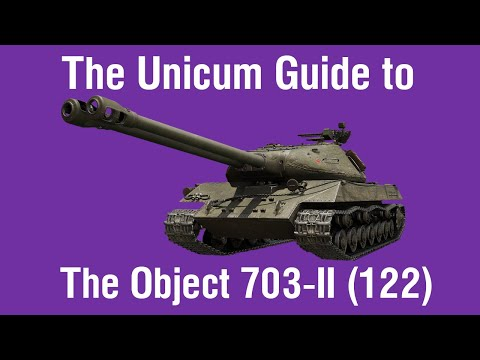The Unicum Guide To The Object 703-II (122)