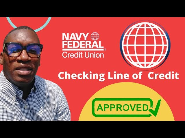 Navy Federal Checking Line of Credit (How to get Approved) - YouTube