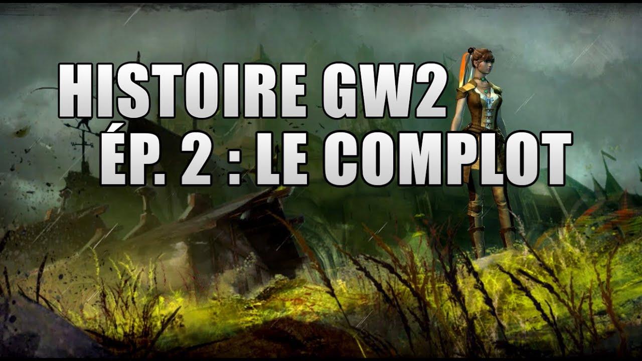 Guild Wars 2 : Histoire complète FR -  Épisode 2 : le début d'un complot au promontoire divin