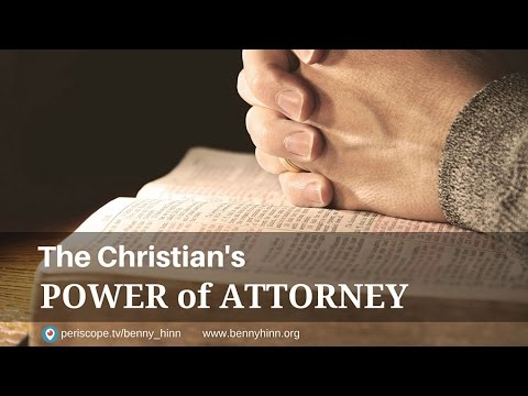 The Christian's Power of Attorney