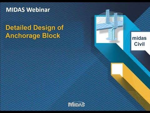 Detailed Design of Anchorage Block