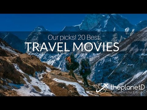 Our Picks! Top 20 Travel Movies to Take you Around the World