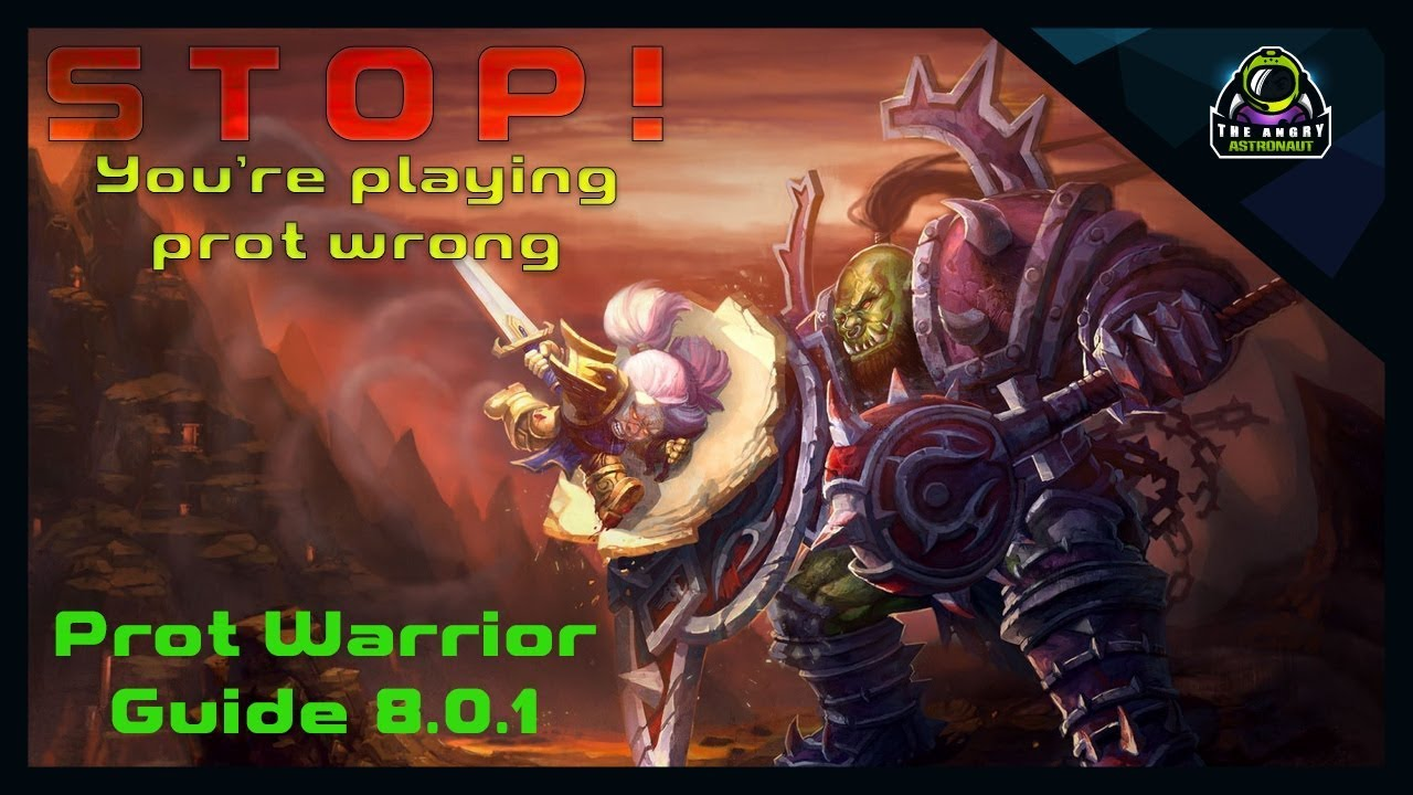 Patch 8 0 1 Protection Warrior Guide