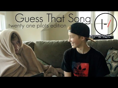 Guess that Song | twenty one pilots Edition