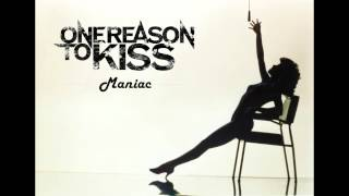 Download One Reason To Kiss - Maniac (Michael Sembello - Flashdance cover) MP3 song and Music Video