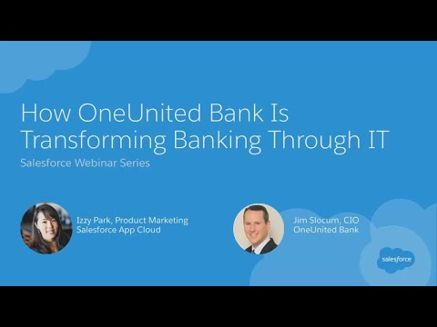 Webinar: How OneUnited Bank is Transforming the Banking Experience Through IT