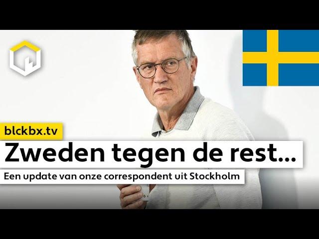 Zweden tegen de rest. Een update van onze 'correspondent' in Stockholm…