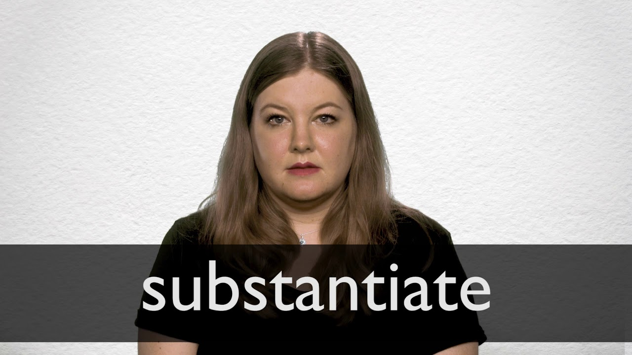 How to pronounce SUBSTANTIATE in British English