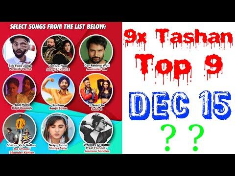 9x Tashan Top 9 of This Week- December 15, 2018 | Latest Punjabi Songs 2018 |