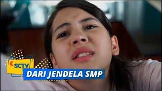 Hampir Saja Wulan Terjatuh, Untungnya Ada Kak Satria | Dari Jendela SMP Episode 12