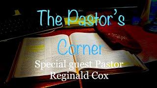 """THE PASTOR'S CORNER"""