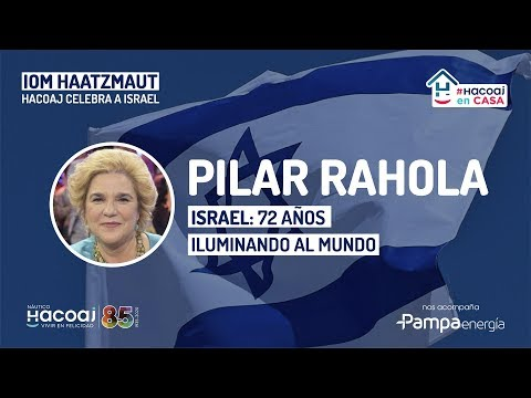 PILAR RAHOLA EN HACOAJ  🇮🇱 ISRAEL: 72 AÑOS ILUMINANDO AL MUNDO