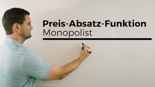 Preis-Absatz-Funkion Monopolist Teil 1, Nachhilfe online, Hilfe in Mathe, einfach erklärt