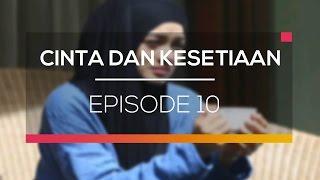 Video Cinta Dan Kesetiaan - Episode 10 download MP3, 3GP, MP4, WEBM, AVI, FLV Oktober 2018