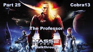 Mass Effect 2 Walkthrough Part 25 - The Professor