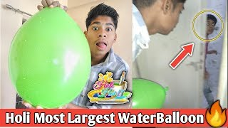 Holi Largest Waterballoon , Throwing Largest Waterballoon On My Brother , Holi Stash #Holi