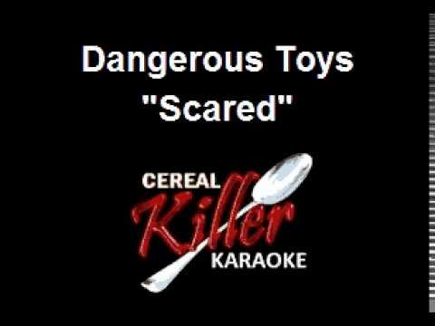 CKK - Dangerous Toys - Scared (Karaoke) (Vocal Reduction)