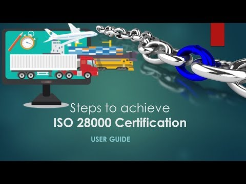 ISO 28000 | Steps to Achieve Supply Chain Security Certification [ user guide ]