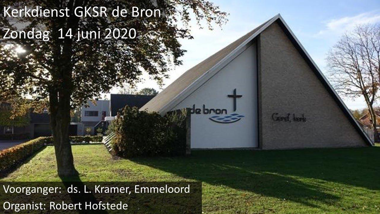 Kerkdienst GKSR de Bron d.d. zondag 14 juni 2020