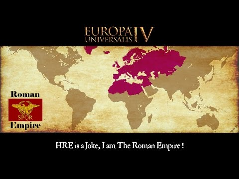"Europa Universalis 4 Timelapse - Byzantium ""HRE is a Joke, I am The Roman Empire !"""