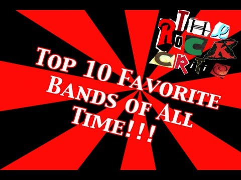 Top 10 Favorite Bands of All Time!  | The Rock Critic Episode #4
