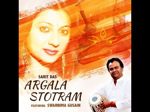 Argala Stotram | Official Full Music Video | Sarit Das | Devotional Song 2017