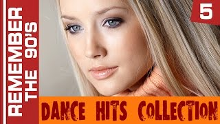 Remember The 90's - Dance Hits Collection #5