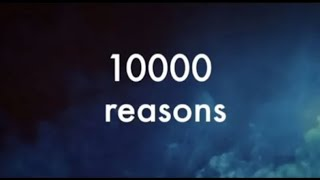 Matt Redman - 10000 reaṡons (2 hour) (Lyrics)