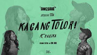 Download Lagu SANGSIBAR FM - 'KACANG TOLOR' #3 mp3
