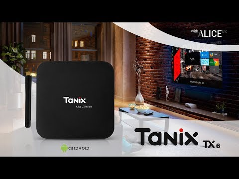 TANIX TX6 - Android TV Box with ALICE UX - AllWinner H6