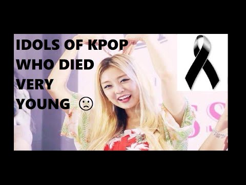 IDOLS OF KPOP WHO DIED VERY YOUNG #4