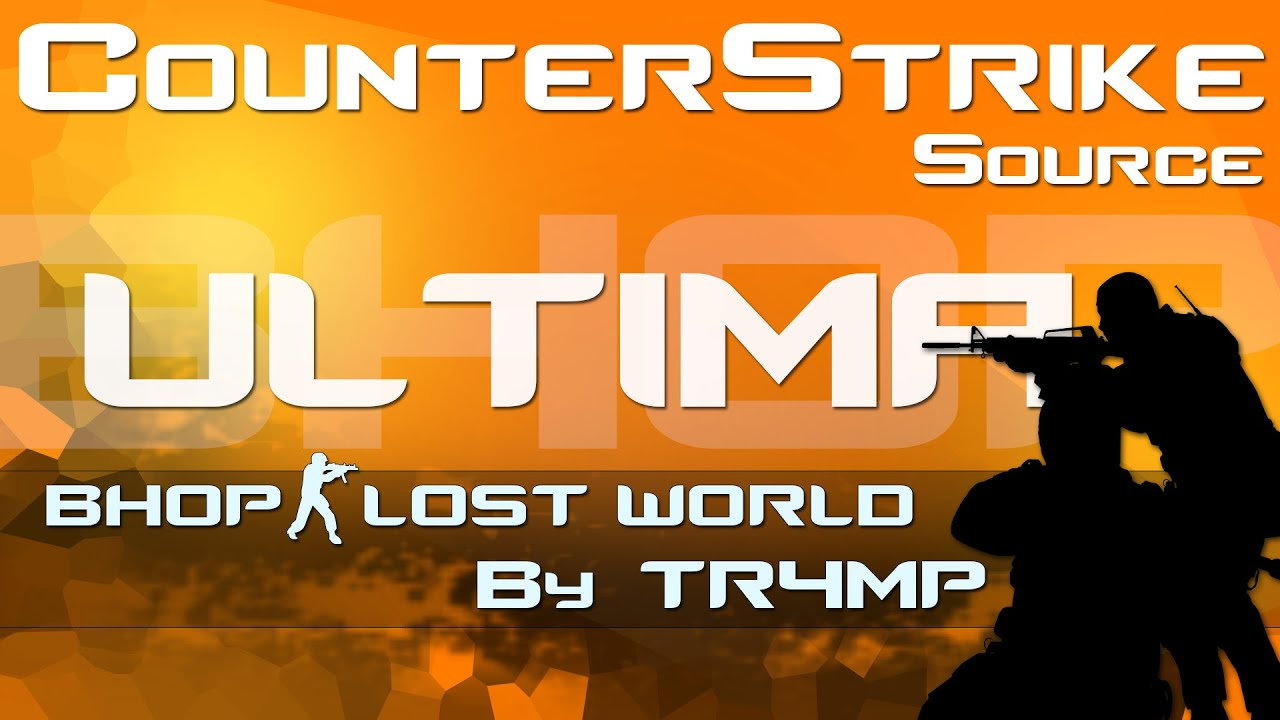 CSS Bhop - bhop_lost_world 3:31.100 (TAS) by TR4MP