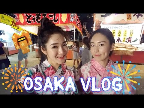 Japan Osaka Travel Vlog : Wear Yukata 浴衣 👘 to Naniwa Yodogawa Fireworks Festival なにわ淀川花火大会