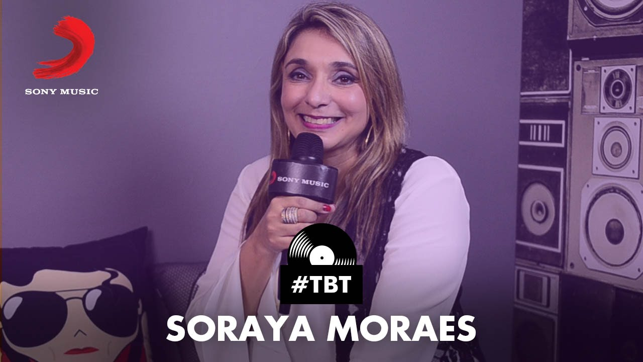 #TBT - Soraya Moraes