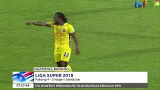 LIGA SUPER 2018 – PAHANG 4 – 0 N.SEMBILAN [11 MAC 2018]