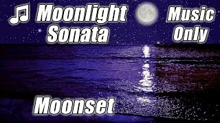 Moonlight Sonata BEETHOVEN Relaxing Piano slow classical music instrumentals song relax moonset HD