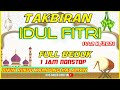 Gambar cover TAKBIRAN IDUL FITRI 2021 FULL BEDUG - NON STOP 1 JAM FULL