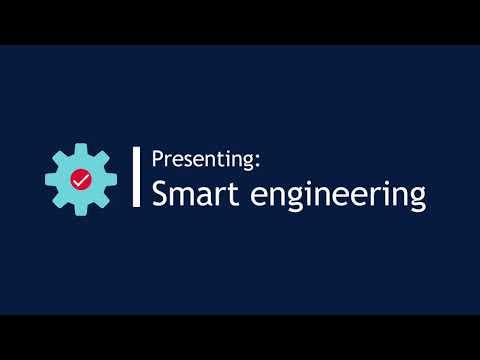 Presenting: Smart engineering