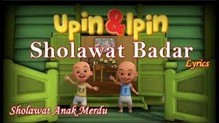 Shalawat Badar Nissa Sabyan Lyrics Cover Upin Ipin | Nissa Sabyan Sholawat Badar Lyrics