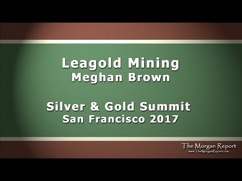 Leagold Mining Silver And Gold Summit 2017