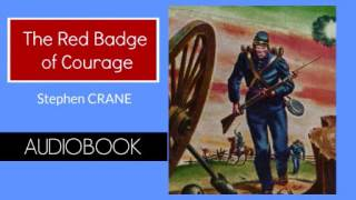 The Red Badge of Courage by Stephen Crane - Audiobook