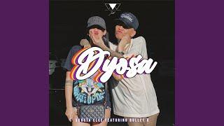Dyosa (feat. Bullet D)