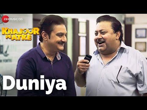 Duniya | Khajoor Pe Atke featuring Manoj Pahwa & Vinay Pathak
