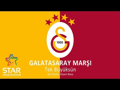 Galatasaray Marşı - Tek Büyüksün - Rasim Rana (Official Audio)