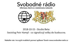 2018-10-15 - Studio Beta - Sociolog Petr Hampl - co signalizují volby do budoucna.