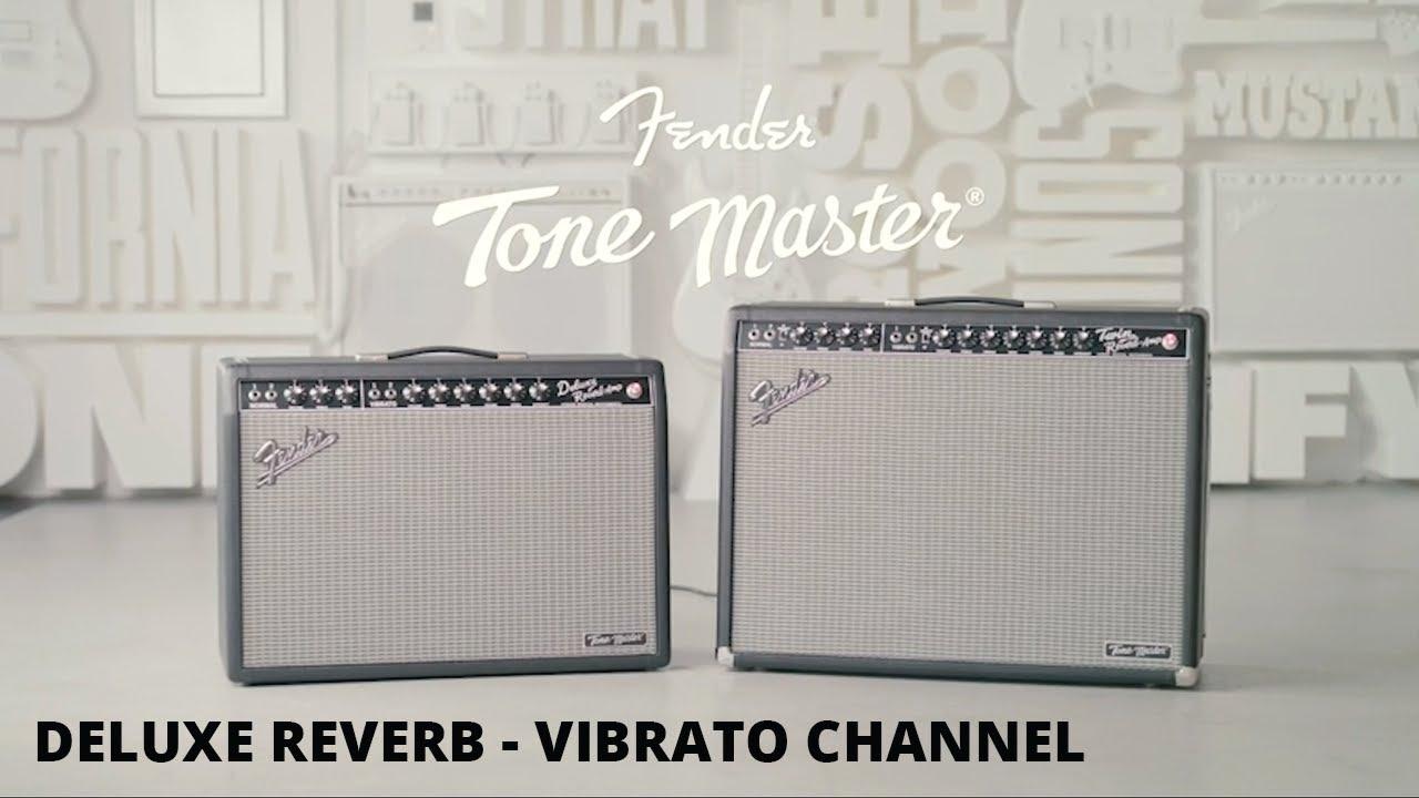 Tone Master Deluxe Reverb | Vibrato Channel