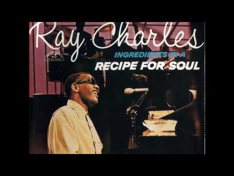 Ray Charles - Ingredients In A Recipe For Soul (1963) (Full Album)