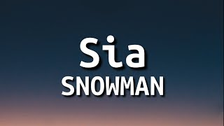 Download Sia - Snowman (Lyrics) | Let's go below zero and hide from the sun [Tiktok Song]