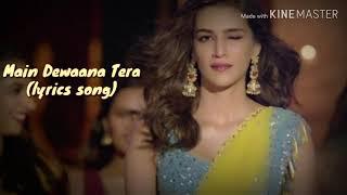 Main Deewana Tera (lyrics song) |Arjun Patiala|