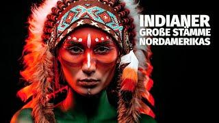 Indianer - Die grossen Stämme Nordamerikas (Dokumentation auf deutsch)
